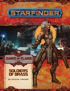 Starfinder: Soldiers of Brass (Dawn of Flame 2 of 6)