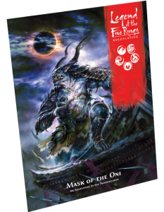 Legend of the Five Rings Roleplaying: Mask of the Oni