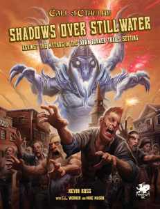Call of Cthulhu RPG: Shadows over Stillwater (Hardcover)