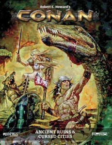 Conan RPG: Ancient Ruins & Cursed Cities (Hardcover)