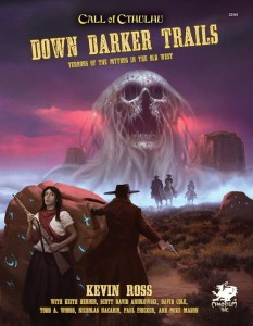 Call of Cthulhu RPG: Down Darker Trails (7th Ed.) (Hardcover)