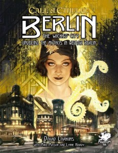 Call of Cthulhu RPG: Berlin - The Wicked City (7th Ed.) (Hardcover)
