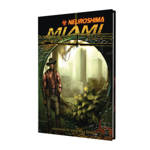 Neuroshima RPG: Miami