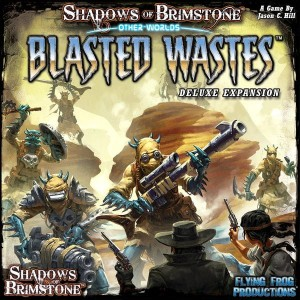 Shadows of Brimstone: Other Worlds - Blasted Wastes