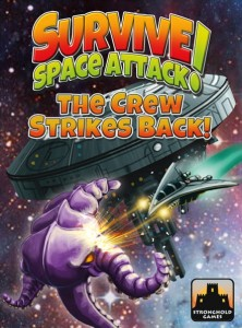Survive Space Attack! Crew Strikes Back!