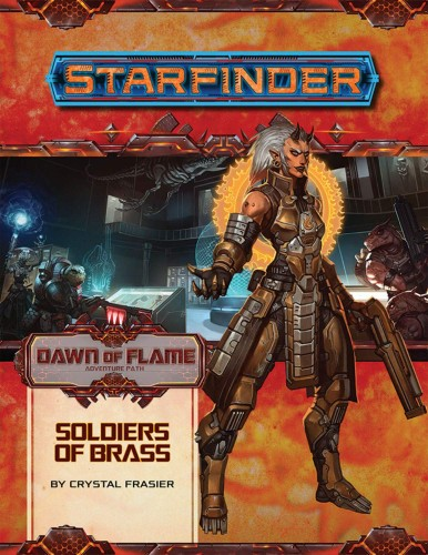 Starfinder RPG Adventure Path #14: Soldiers of Brass (Dawn of Flame 2 of 6)