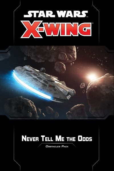 Star Wars: X-Wing 2nd ed.: Never Tell Me the Odds Obstacles Pack