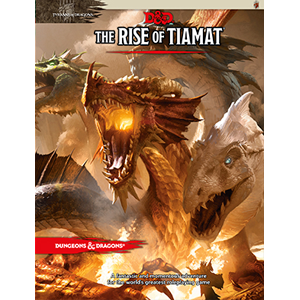 D&D RPG: The Rise of Tiamat (Dungeons and Dragons RPG)